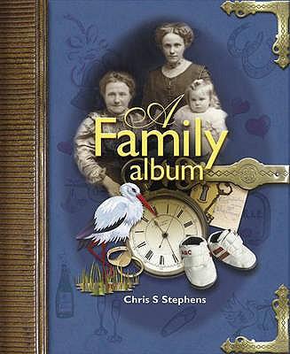 A Family Album - Stephens, Chris S.