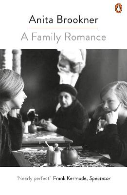 A Family Romance - Brookner, Anita