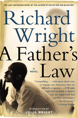 A Father's Law - Wright, Richard, Dr.