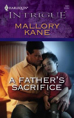 A Father's Sacrifice - Kane, Mallory