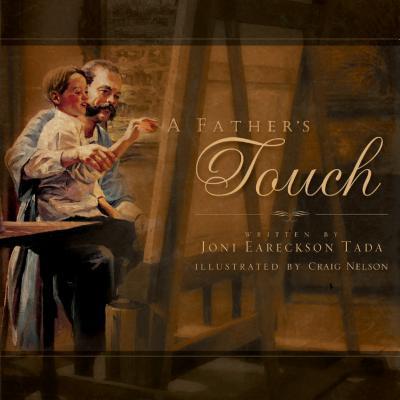 A Father's Touch - Tada, Joni Eareckson