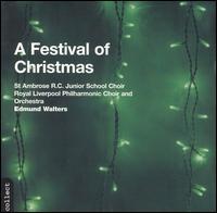 A Festival of Christmas - Cynthia Stroud (soprano); Royal Liverpool Philharmonic Choir (choir, chorus);...