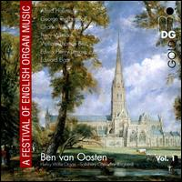 A Festival of English Organ Music, Vol. 1 - Ben van Oosten (organ)