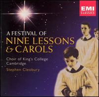 A Festival of Nine Lessons & Carols [1998 Recording] - Adrian Kelly (tenor); Alan Weeks (speech/speaker/speaking part); Benjamin Bayl (organ);...