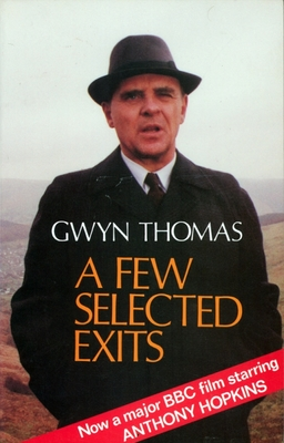 A Few Selected Exits - Thomas, Gwyn, and Baker, Russell (Designer)