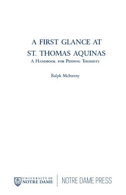 A First Glance at St. Thomas Aquinas: A History of the Pacific Salmon Crisis - McInerny, Ralph