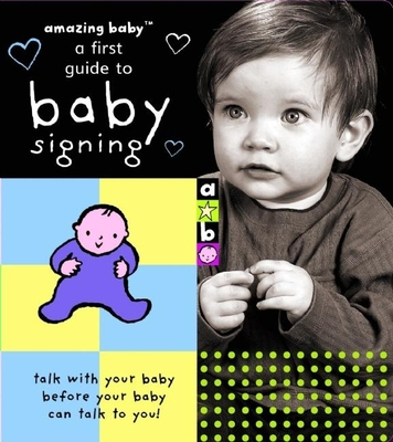 A First Guide to Baby Signing - Mayne, Katie