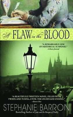 A Flaw in the Blood - Barron, Stephanie