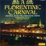 A Florentine Carnival-Festival Music for Lorenzo de'Medici