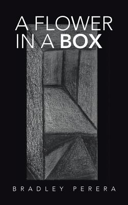 A Flower in a Box - Perera, Bradley