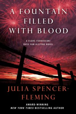 A Fountain Filled with Blood: A Clare Fergusson and Russ Van Alstyne Mystery - Spencer-Fleming, Julia