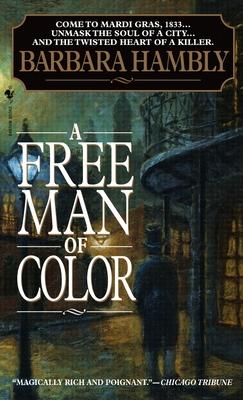 A Free Man of Color - Hambly, Barbara