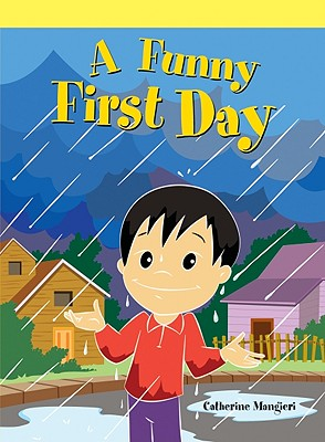 A Funny First Day - Mangieri, Catherine