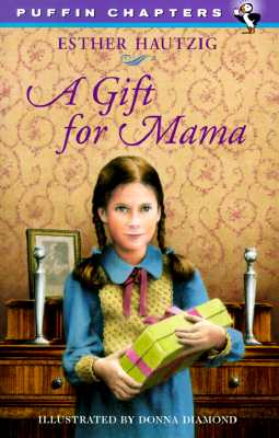 A Gift for Mama - Hautzig, Esther
