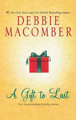A Gift to Last: Can This Be Christmas/Shirley, Goodness and Mercy - Macomber, Debbie