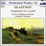 A. Glazunov: Symphonies Nos. 5 & 8