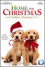 A Golden Christmas 3: Home for Christmas - Michael Feifer