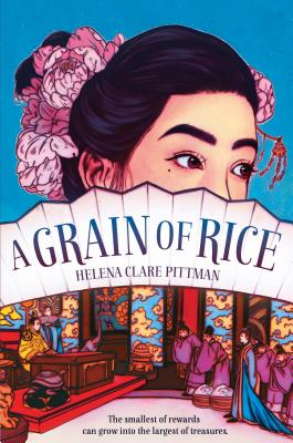 A Grain of Rice - Pittman, Helena Clare