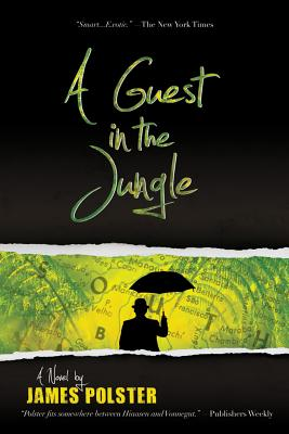 A Guest in the Jungle - Polster, James