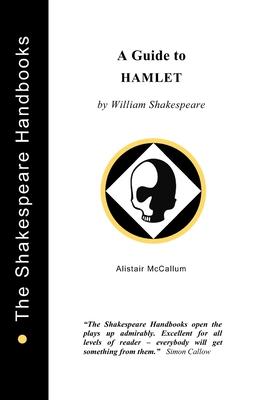 A Guide to Hamlet - McCallum, Alistair