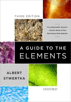 A Guide to the Elements - Stwertka, Albert