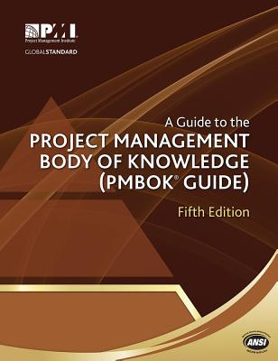 A Guide to the Project Management Body of Knowledge (Pmbok Guide) - 5th Edition - Project Management Institute
