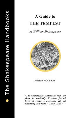 A Guide to The Tempest - McCallum, Alistair