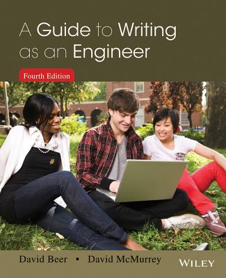 A Guide to Writing as an Engineer - Beer, David F, and McMurrey, David A