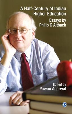 A Half-Century of Indian Higher Education - Agarwal, Pawan (Editor)