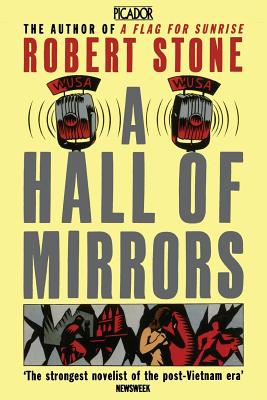 A Hall of Mirrors - Stone, Robert