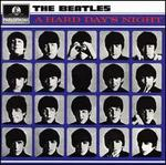 A Hard Day's Night [Enhanced, Limited Edition, Digital Remaster] - The Beatles