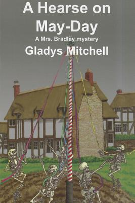 A Hearse on May-Day - Mitchell, Gladys