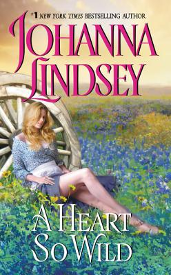 A Heart So Wild - Lindsey, Johanna