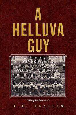 A Helluva Guy - Daniels, A K