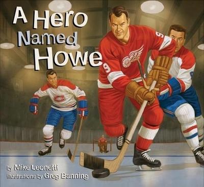 A Hero Named Howe - Leonetti, Mike