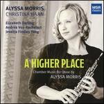 A Higher Place: Chamber Music for Oboe by Alyssa Morris