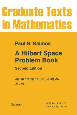 A Hilbert Space Problem Book - Halmos, P R