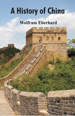 A History of China - Eberhard, Wolfram