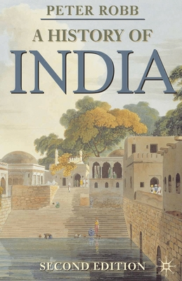 A History of India - Robb, Peter