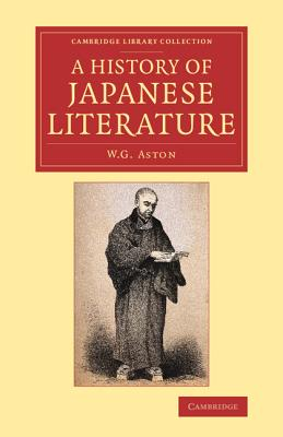 A History of Japanese Literature - Aston, W. G.
