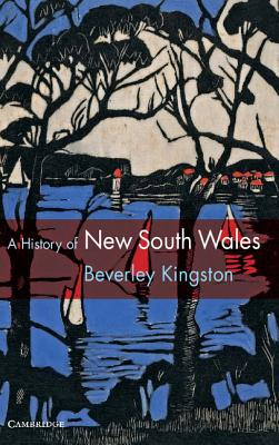 A History of New South Wales - Kingston, Beverley