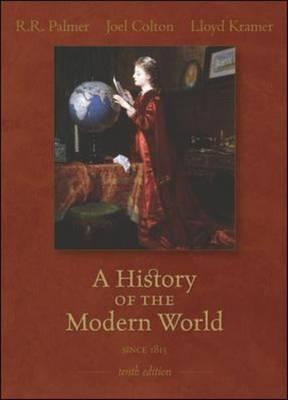 A History of the Modern World: Since 1815 - Palmer, R R, and Colton, Joel, and Kramer, Lloyd