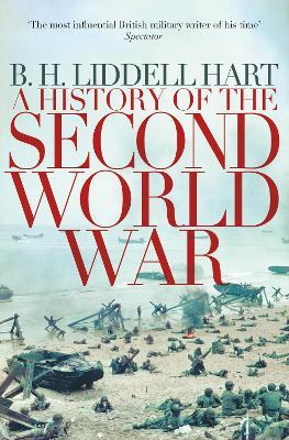 A History of the Second World War - Hart, B. H. Liddell