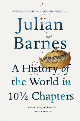 A History Of The World In 10 1/2 Chapters - Barnes, Julian