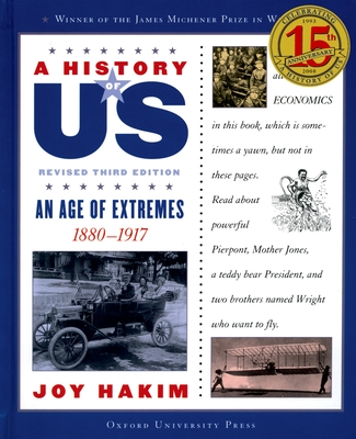 A History of Us: An Age of Extremes: 1880-1917 a History of Us Book Eight - Hakim, Joy
