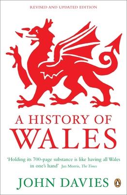 A History of Wales - Davies, John, Sir