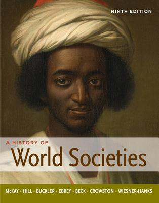 A history of world societies volume 1 9th edition test bank test.