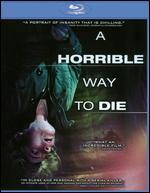 A Horrible Way to Die [Blu-ray]
