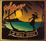 A Hui Hou: Until We Meet Again