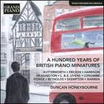 A Hundred Years of British Piano Miniatures